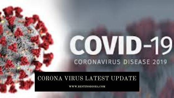 Corona Virus Latest Update